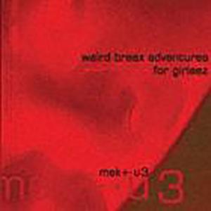 mektu3 weird-breax adventures for girleez